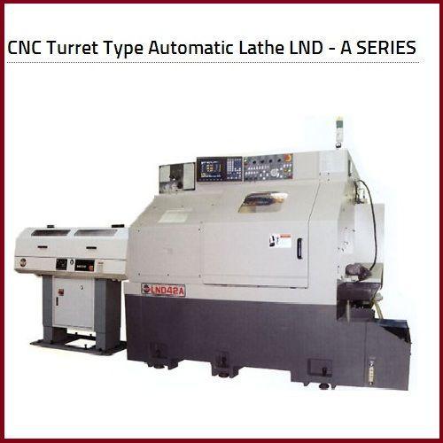 CNC Turret Type Automatic Lathe(LND-A)