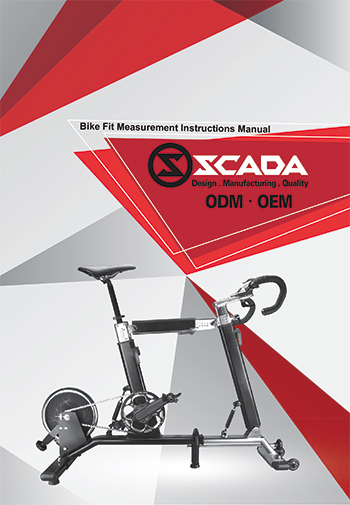 SCADA International Co., Ltd.(Bike Fit Measurement Instructions Manual)