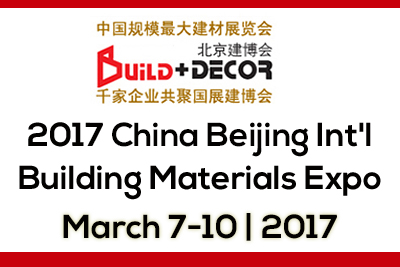 2017 China Beijing Int'l Building Materials Expo